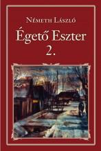 ÉGETŐ ESZTER 2. - NEMZETI KÖNYVTÁR 42. - Ebook - NÉMETH LÁSZLÓ