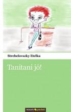 TANÍTANI JÓ! - Ebook - STREBELOVSZKY ETELKA