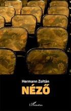 NÉZŐ - Ekönyv - HERMANN ZOLTÁN