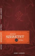 AZ IGAZ SZERETET 10 TITKA - Ekönyv - JACKSON, ADAM J.
