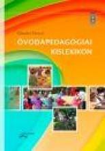 ÓVODAPEDAGÓGIAI KISLEXIKON - Ekönyv - KÖRMÖCI KATALIN