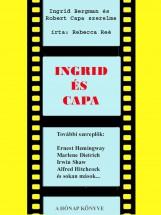 Ingrid és Capa - Ekönyv - Rebecca Reé