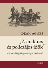 ZSANDÁROS ÉS POLICZÁJOS IDŐK - Ekönyv - DEÁK ÁGNES