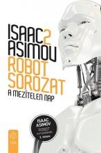 A MEZÍTELEN NAP - ROBOT SOROZAT 2. - Ekönyv - ASIMOV, ISAAC