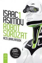 ACÉLBARLANGOK - ROBOT SOROZAT 1. - Ekönyv - ASIMOV, ISAAC
