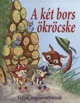 A KÉT BORS ÖKRÖCSKE - VIDÁM MAGYAR NÉPMESÉK - Ekönyv - NAGY ÉVA