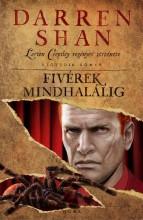FIVÉREK MINDHALÁLIG - LARTEN CREPSLEY REGÉNYES TÖRTÉNETE 4. - Ekönyv - SHAN, DARREN