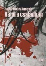 HALÁL A CSALÁDBAN - Ekönyv - Dobrakovová, Ivana