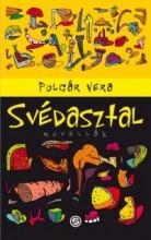 SVÉDASZTAL - NOVELLÁK - Ekönyv - POLGÁR VERA