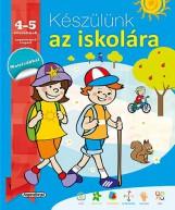 Készülünk az iskolára - Készülünk az iskolára... 4-5 éveseknek - Ebook - NAPRAFORGÓ KÖNYVKIADÓ