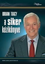 A SIKER KÉZIKÖNYVE - Ekönyv - TRACY, BRIAN