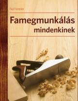 FAMEGMUNKÁLÁS MINDENKINEK - Ekönyv - FORRESTER, PAUL