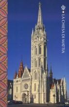 LA CHIESA DI MATTIA (OLASZ) - Ekönyv - MÁTYÁS-TEMPLOM GONDNOKSÁGA