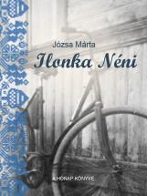 Ilonka néni - Ekönyv - Józsa Márta
