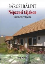 NÉPZENEI TÁJAKON - VÁLOGATOTT ÍRÁSOK - Ebook - SÁROSI BÁLINT
