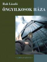 Öngyilkosok háza - Ekönyv - Rab László