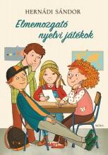ELMEMOZGATÓ NYELVI JÁTÉKOK - Ekönyv - HERNÁDI SÁNDOR