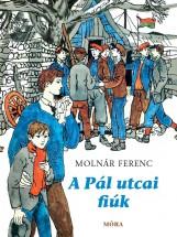 A PÁL UTCAI FIÚK (KIS ALAKÚ, 2015) - Ekönyv - MOLNÁR FERENC