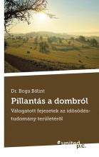 PILLANTÁS A DOMBRÓL - Ekönyv - DR. BOGA BÁLINT