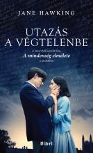 UTAZÁS A VÉGTELENBE (A MINDENSÉG ELMÉLETE) - Ekönyv - HAWKING, JANE