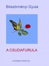A Csudafurula - Ekönyv - Böszörményi Gyula