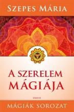 A SZERELEM MÁGIÁJA - FŰZÖTT - Ekönyv - SZEPES MÁRIA