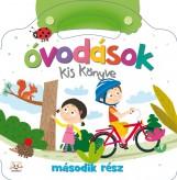ÓVODÁSOK KIS KÖNYVE - MÁSODIK RÉSZ - Ekönyv - AKSJOMAT KIADÓ KFT.