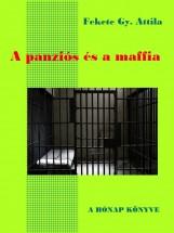 A panziós és a maffia - Ekönyv - Fekete Gy. Attila