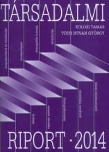 TÁRSADALMI RIPORT 2014 - Ekönyv - KOLOSI TAMÁS - TÓTH ISTVÁN GYÖRGY