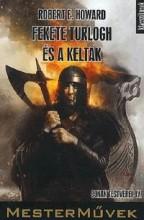 FEKETE TURLOGH ÉS A KELTÁK - Ekönyv - HOWARD, ROBERT E.
