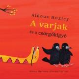 A VARJAK ÉS A CSÖRGŐKÍGYÓ - Ekönyv - HUXLEY, ALDOUS