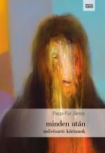MINDEN UTÁN - MŰVÉSZETI KÓRTANOK - Ekönyv - PAPP FÜR JÁNOS