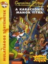 A KARÁCSONYI MANÓK TITKA - Ekönyv - STILTON, GERONIMO