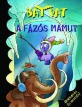 A FÁZÓS MAMUT - Ekönyv - BAT PAT