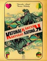 KATONAI KÁRTYÁK - KÁRTYÁZÓ KATONÁK - Ekönyv - JÁNOSKA ANTAL-FACSAR MIHÁLY