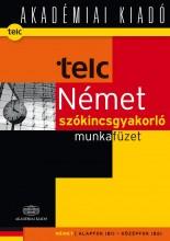 TELC NÉMET SZÓKINCSGYAKORLÓ MUNKAFÜZET (B1 B2) - Ekönyv - FENYVESI LAURA