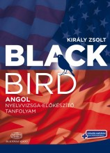 BLACKBIRD - ANGOL NYELVVIZSGA-ELŐKÉSZÍTŐ TANFOLYAM - Ekönyv - KIRÁLY ZSOLT