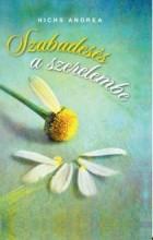 SZABADESÉS A SZERELEMBE - Ekönyv - NICHS ANDREA