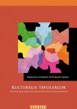 KULTURÁLIS TÁVOLSÁGOK - Ebook - BORGULYA ISTVÁNNÉ - VETŐ ÁGNES ÁGOTA