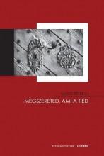 MEGSZERETED, AMI A TIÉD - Ekönyv - MUSTÓ PÉTER SJ