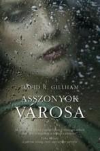 ASSZONYOK VÁROSA - Ebook - GILLHAM, DAVID R.