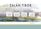 ZALÁN TIBOR - ÉS NÉHÁNY AKVARELL - Ekönyv - ZALÁN TIBOR