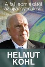 A FAL LEOMLÁSÁTÓL AZ ÚJRAEGYESÜLÉSIG - Ekönyv - KOHL, HELMUT