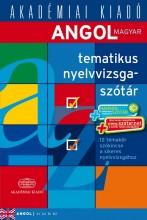 ANGOL-MAGYAR TEMATIKUS NYELVVIZSGASZÓTÁR + NET (2014) - Ebook - AKADÉMIAI KIADÓ ZRT.