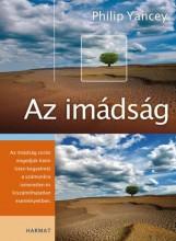 AZ IMÁDSÁG - Ekönyv - YANCEY, PHILIP