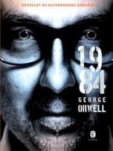 1984 - ÜDVÖZLET AZ EGYFORMASÁG KORÁBÓL!   (FEKETE BORÍTÓS) - Ebook - ORWELL, GEORGE