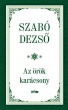 AZ ÖRÖK KARÁCSONY - Ekönyv - SZABÓ DEZSŐ