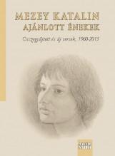 AJÁNLOTT ÉNEKEK - Ekönyv - MEZEY KATALIN