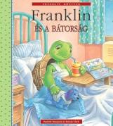 FRANKLIN ÉS A BÁTORSÁG - Ekönyv - BOURGEOIS, PAULETTE-CLARK, BRENDA
