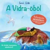 A VIDRA-ÖBÖL - RELAXÁCIÓS MESEKÖNYV - Ekönyv - LITE, LORI
